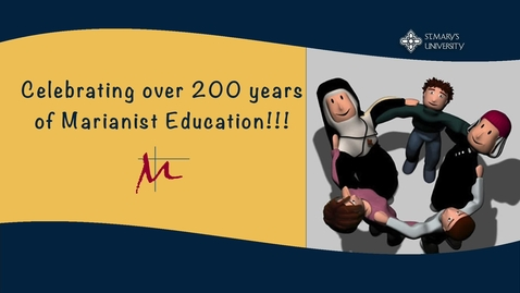 Thumbnail for entry Celebrating 200 years of Marianist Education!