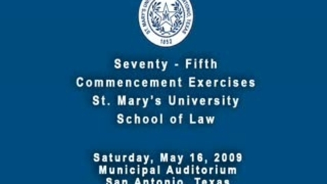 Thumbnail for entry Part 1 - Law School Graduation Spring 2009.m4v
