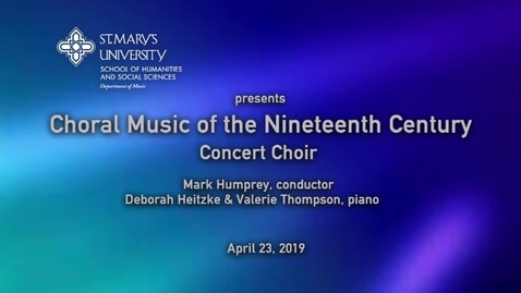 Thumbnail for entry Choral Music of the Nineteenth Century  April 23, 2019