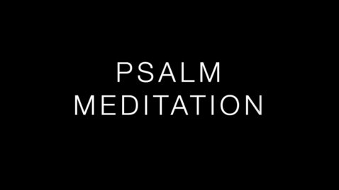 Thumbnail for entry Psalm 11