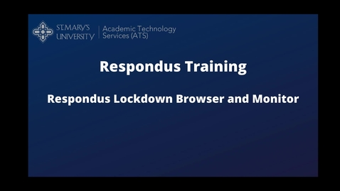 Thumbnail for entry Respondus Lockdown Browser  and Monitor