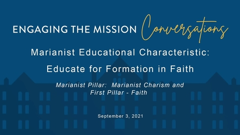 Thumbnail for entry Engaging the Mission Conversations /Friday, September 03, 2021