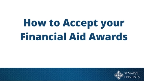 Thumbnail for entry How to Accept Your Financial Aid Awards