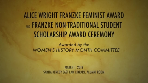 Thumbnail for entry 2018 Alice Wright Franzke Award Ceremony---March 1, 2018