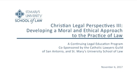 Thumbnail for entry Session #4 of 4 Christian Legal Perspectives III / November 6, 2017