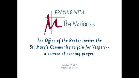 Thumbnail for entry Praying with the Marianists- October 12, 2021