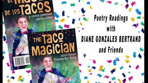 Thumbnail for entry Poetry Readings with Diane Gonzales Bertrand  and Friends