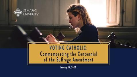 Thumbnail for entry Voting Catholic -- January 15, 2020