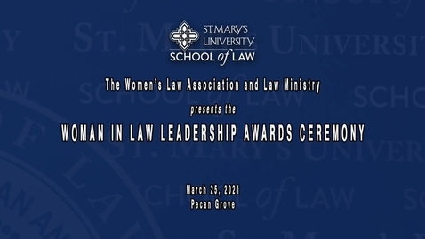 Thumbnail for entry Women in Law Leadership Award Ceremony - March 25, 2021