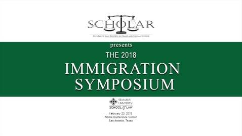 Thumbnail for entry Congressman Joaquin Castro---The 2018 Immigration Suymposium, Feb. 23, 2018