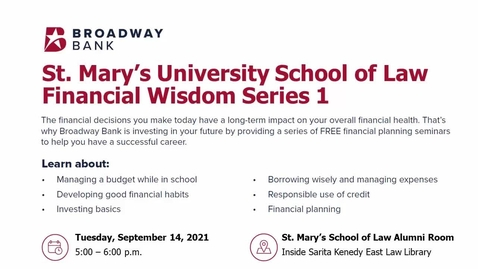 Thumbnail for entry St. Mary's University School of Law Financial Wisdom  Series 1