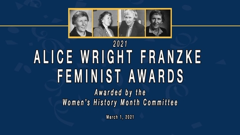 Thumbnail for entry 2021 Alice Franke Award Ceremony - March 1, 2021