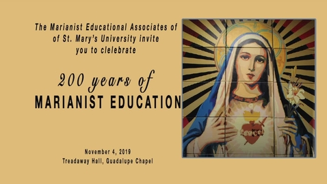 Thumbnail for entry 200 Years of Marianist Education -- November 4, 2019