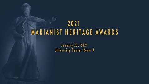 Thumbnail for entry Marianist Heritage Awards Ceremony--Jan. 22, 2021