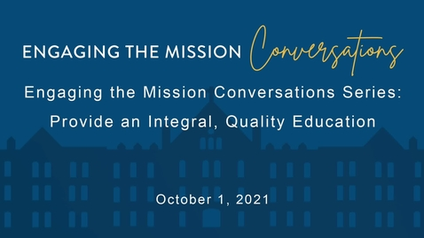 Thumbnail for entry Engaging the Mission Conversations - Friday, October 1, 2021