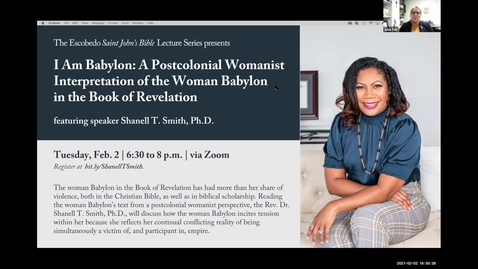 Thumbnail for entry Escobedo Saint John's Bible Lecture / featuring Rev. Shanell T. Smith, Ph.D. / Feb. 3, 2021
