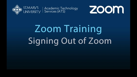 Thumbnail for entry 03 — How to Sign Out of Zoom Client