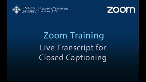 Thumbnail for entry Zoom Live Transcript Closed Captioning (2-min)