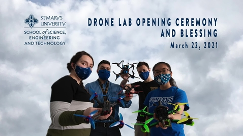 Thumbnail for entry Drone Lab Opening Ceremony and Blessing - March 23, 2021