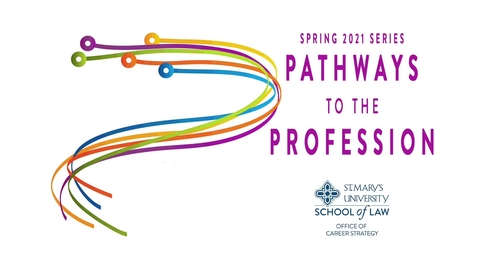 Thumbnail for entry 5 Pathways to the Profession:  Tax Law / February 8, 2021
