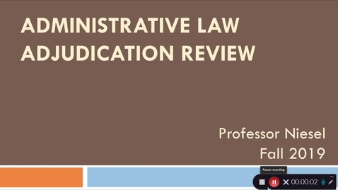 Thumbnail for entry Admin Law - Adjudication Review