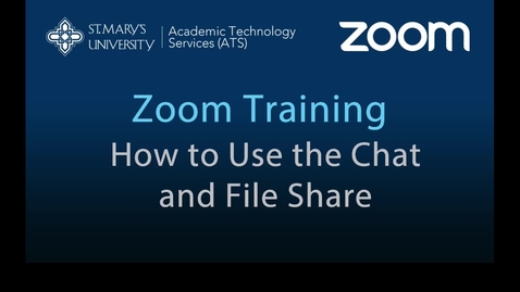 Thumbnail for entry Zoom — How to Use the Chat and File Share