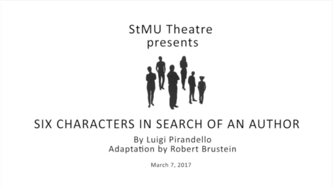 Six Characters in Search of An Author--2017