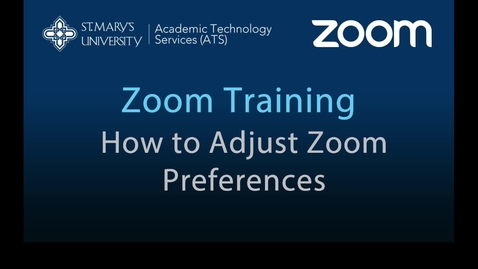 Thumbnail for entry Zoom — How to Adjust Zoom Preferences and Settings
