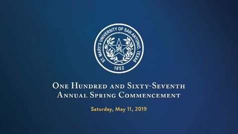 Thumbnail for entry Spring 2019,  St. Mary's University Commencement --- May 11,  2019