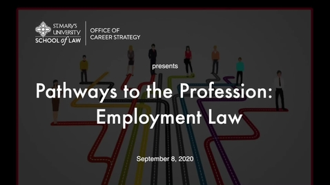 Thumbnail for entry Session #5 Pathways to Profession:   Employment Law / September  8, 2020