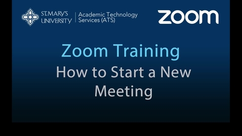Thumbnail for entry Zoom — How to Start a New Meeting