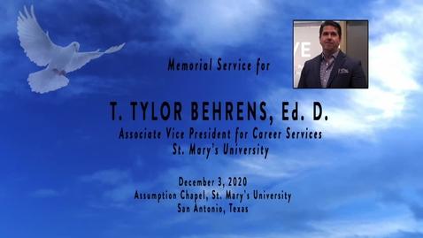 Thumbnail for entry Memorial service for T. Tylor Behrens, Ed.D. / December 3, 2020