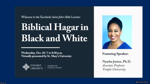 Thumbnail for entry Escobedo Saint John's Bible Lecture: Biblical Hagar in Black and White (VIRTUAL) / October 28, 2020