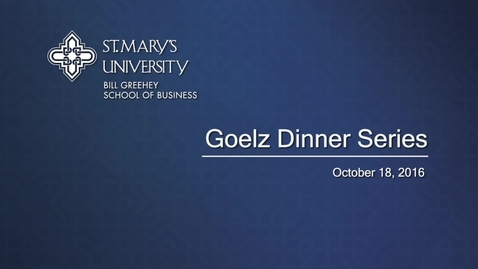 Thumbnail for entry 2016 Goelz Dinner Series -- October 18, 2016