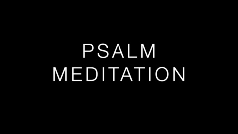 Thumbnail for entry Psalm 8