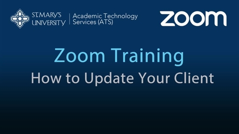 Thumbnail for entry Zoom — How to Update Your Client