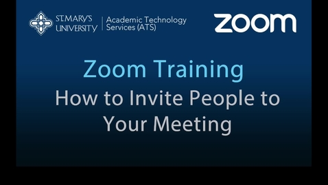 Thumbnail for entry Zoom — How to Invite People to Your Meeting