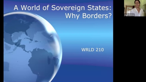 Thumbnail for entry WRLD 210 Lecture #2 Borders Brown Walzer