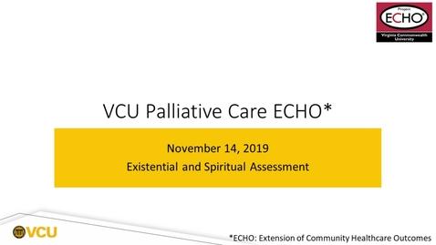 Thumbnail for entry Palliative ECHO: Spiritual Assessment (Nov. 2019)