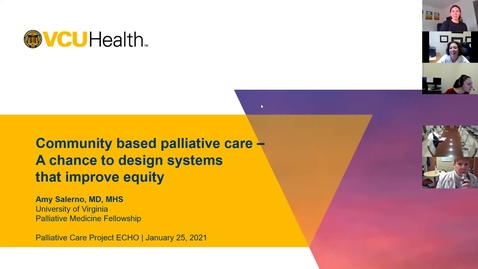 Thumbnail for entry Palliative ECHO: Community-based Palliative Care / Equity (Jan. 2021)