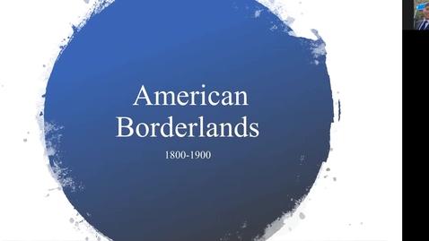 Thumbnail for entry Southwest Borderlands 1