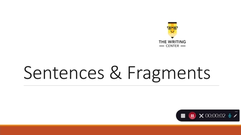 Thumbnail for entry Sentences & Fragments - Quiz