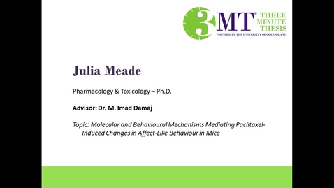 Thumbnail for entry Julie Meade - Molecular and Behavioural Mechanisms Mediating Paclitaxel-Induced Changes in Affect-Like Behaviour in Mice: VCU 3MT Competition