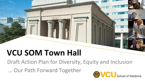 Thumbnail for entry VCU SOM Town Hall July 13 2020