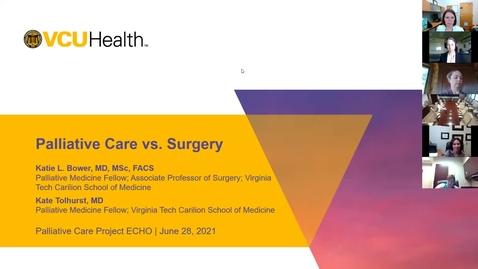 Thumbnail for entry Palliative ECHO: Palliative care vs. Surgery (Jun. 2021)