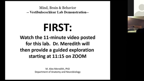 Thumbnail for entry 201026 - M2 - 10am - MBB - Auditory and Vestibular System Wet Lab - Meredith