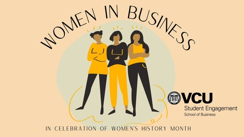 Thumbnail for entry Women in Business Panel_3.30.21