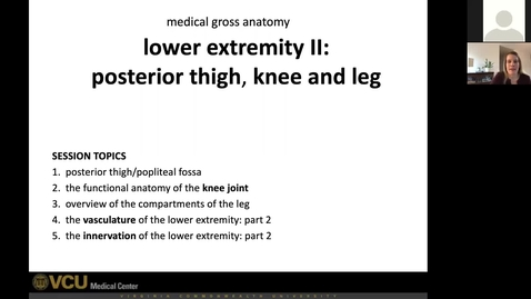 Thumbnail for entry 210208 - M1 - 8am - MOVE - Anatomy: Lower Extremities - Knee and Leg - McGinn Greer
