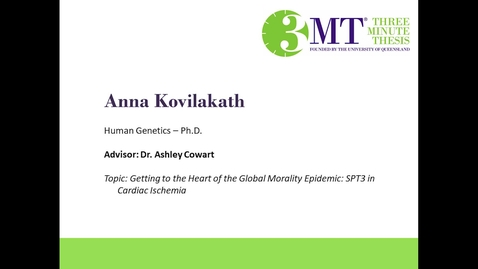 Thumbnail for entry Anna Kovilakath - Getting to the Heart of the Global Mortality Epidemic: SPT3 in Cardiac Ischemia: VCU 3MT Competition