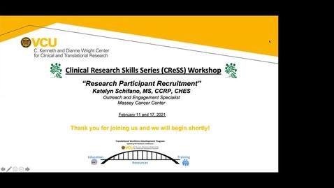 Thumbnail for entry CReSS Workshop:  Research Participant Recruitment